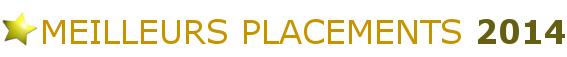 Meilleurs Placements 2014